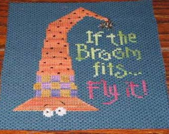 If the Broom Fits Fly It Witchy Halloween Finished Cross Stitch