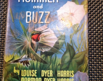 1956 Hummer and Buzz first edition signed by both authors great old hardcover book bee and hummingbird