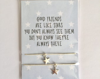 Good friends are like stars - Friendship Bracelets