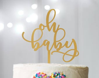 Oh Baby Cake Topper - Baby Shower Cake Topper - Gender Reveal Party - Baby Shower Ideas - Gender Neutral Baby Shower - Baby Shower Decor