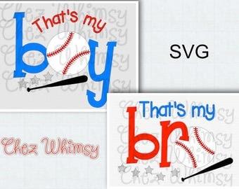 Baseball SVG, That's My Bro SVG, Baseball Brother Svg, Baseball Mom Svg, Baseball Cut File, That's My Boy Svg