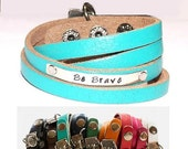 Sale - Be Brave or Personalize - Teal Multi Strand Double Wrap Leather Bracelet - Your Choice of Wording - Hand Stamped - Teen - Womens - Ph