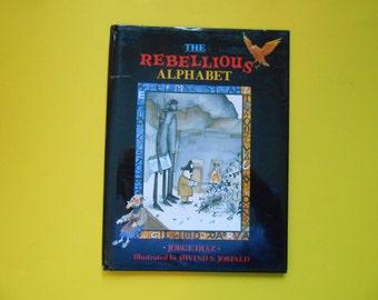 The Rebellious Alphabet, a Vintage Children's ABC Book
