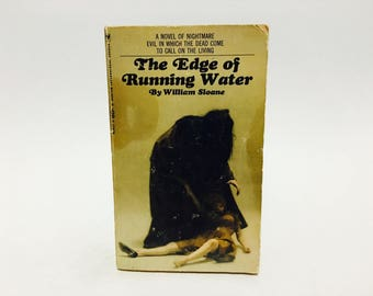 Vintage Horror Book The Edge of Running Water by William Sloane 1967 Paperback
