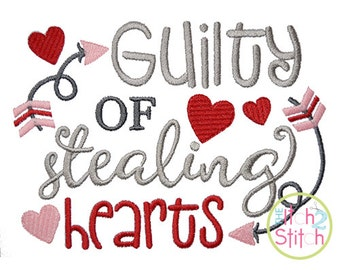 Guilty of Stealing All the Hearts Embroidery Design For Machine Embroidery,  INSTANT DOWNLOAD now available