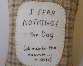 Dog Pillow - Brown Throw Pillow - Funny Dog Pillow - Pet Bed Accessories - Fear the Vacuum