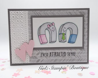 Valentines Day / Anniversary / Love /  Magnets - I'm So Attracted To You - Hand Stamped Greeting Card