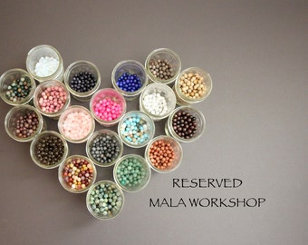 RESERVED - mala workshop
