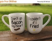 FALLSALE Don't Go Bacon My Heart I Couldn't if I Fried Personalized 14 oz White Set Coffee Mug