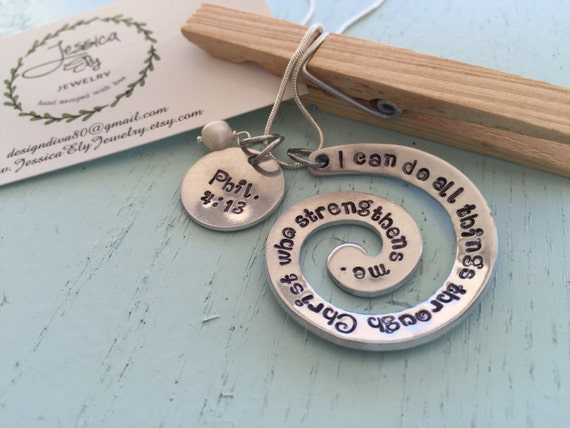 Bible Verse necklace. Philippians 4:13.  I can do all things through Christ who strengthens me. OR custom bible verse..Hand Stamped