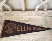 Vintage Felt Souvenir Pennant - Ellis School - The Charles E. Ellis School Pennant