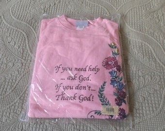 """New old stock women pink top Blair size LARGE with words """"If you need help ...ask God. If you don't... Thank God!"""" cotton bland Gift idea"""