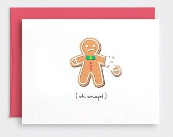 Funny Christmas Card - Oh Snap, Broken Gingerbread Man - Bah Humbug - Holiday Card, Recycled Card