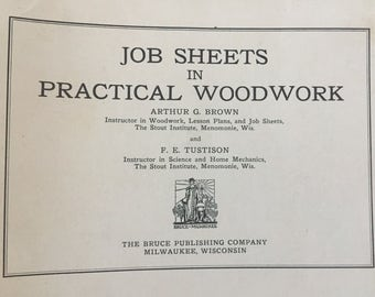 1920's-1930's Woodworking Lessons, Shop Class, 31 Job Sheets in Practical Woodwork, Industrial Arts