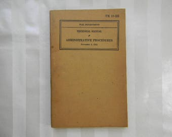 WWII, War Department , Technical Manual, Administrative Procedures, 1942, TM 12-255