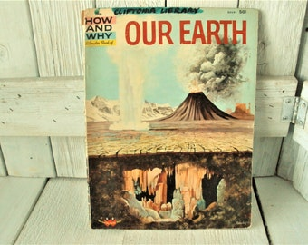 Vintage book Our Earth How and Why childrens Wonder geology science retro color illustrations 1960