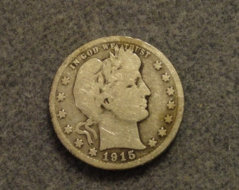 Circulated 1915 Barber or Liberty Head SILVER Quarter. 90% SILVER