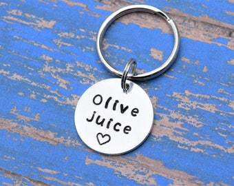 Olive juice, I love you key chain with heart. Gifts for him. Gifts for her.