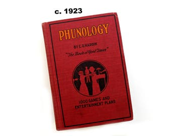 """antique Phunology """"The Book of Good Times"""" E. O. Harbin, entertainment book, game book, how to book, parlor game book"""