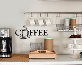 Kitchen Wall Quotes Decal - COFFEE - Cafe Mug with steam  -  Vinyl Wall Art - Family Wall sayings