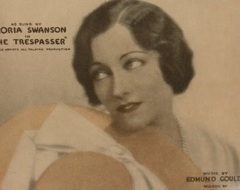 Gloria Swanson Sheet Music Love Your Spell is Everywhere from The Trespasser Young Hollywood
