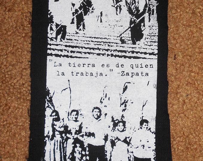 La Tierra es de quien la trabaja Zapata Patch