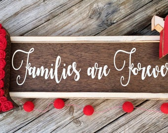 Custom Families Are Forever Wood Sign | Wooden Farmhouse Rustic Wall Decor Sign | Wedding Gift | Gallery Wall | Family Wood Signs Rustic