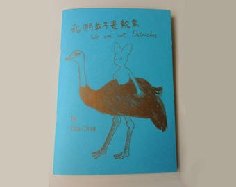 We are not Ostriches - risoprinted  original illustration Zine /Graphic Novel/Book/Comic/-Rabbit, Gold fish, Sloth, Snail characters