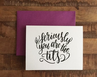 You Are The Tits, Cuss Card - A2 greeting card, blank card, funny card, thank you card, congratulations card