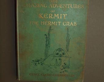 Kermit The Hermit Crab 1930 edition Ethel Clere Chamberlin illustrations  rare book children's book nursery decor