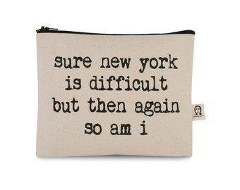 sure,new york is difficult pouch
