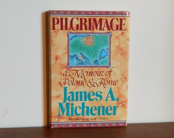 Pilgrimage, A Memoir of Poland and Rome by James A. Michener Signed by subject Edward Piszek
