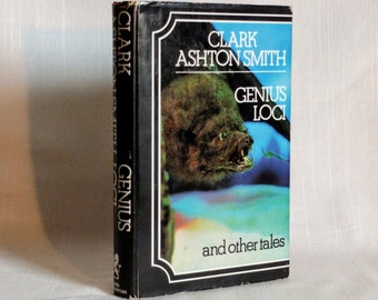 Genius Loci and Other Tales by Clark Ashton Smith 1972