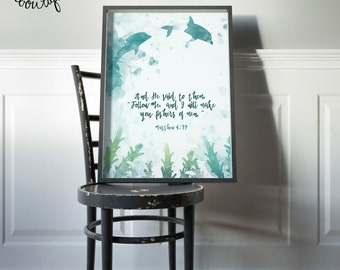 INSTANT DOWNLOAD, Matthew 4:19, Scripture Art Printable, No. 705