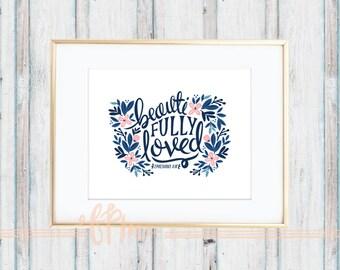 beautiFULLY LOVED - Ephesians 3:18 Print