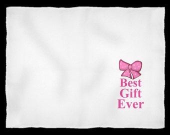 Best Gift Ever Baby Girl Fleece Blanket for Newborns Baby Girl Shower Gift Baby Girl Blanket Baby Newborn Gift Little Girl Blanket
