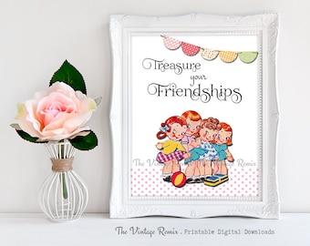 Printable 8x10 Art Print, Instant Download, Vintage Girls Room Decor, Digital Download, Treasure your Friendships