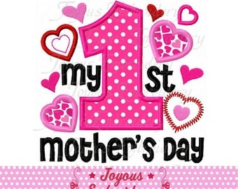 Instant Download My 1st Mother's Day Applique Machine Embroidery Design NO:2320
