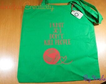 Tote bag - I knit so I don't kill people