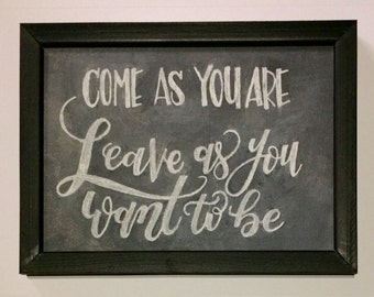 Framed Art, Hand-Lettered Canvas Come As You Are