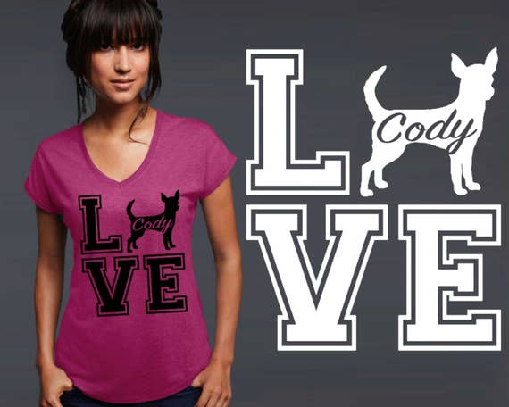 Chihuahua | Dog Shirt | Dog Lover Gift | Custom T-shirts | Personalized T-shirts | Inspirational T-shirt | Korena Loves