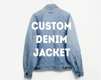 Custom Jacket - Customizable Clothing - Denim Jacket - Jean Jacket - Personalized Jacket - Custom - Monogrammed - Custom Gift - Levi's