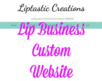 Custom Business Website or Landing Page, Customer Website, Business Card, SeneGence, LipSense Distributor Site, Compliant