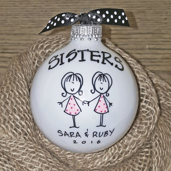Sisters Ornament Christmas Ornament Sister by HappyYouHappyMe