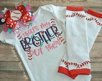 That is my brother out there...embroidered girls baseball sister baby bodysuit, matching hair bow headband and legwarmers