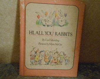 1970 ( Hi, All You Rabbits ) Children's Book