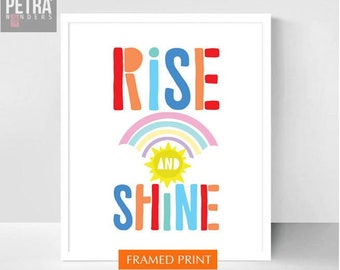 Rise and Shine Print - Nursery Decor, Colourful Nursery Wall Art- Kids Wall Print . Gift for New Baby Gift . Playroom/ Child's Room art.