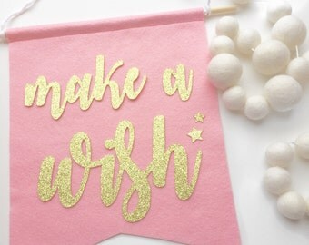 Make a Wish Felt + Glitter Banner Room Decor Party Decoration Nursery Decor Office Decor High Chair Banner