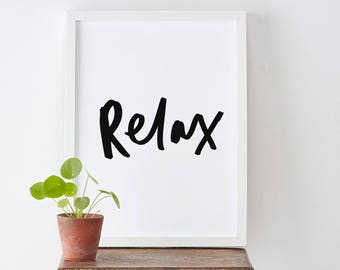 Relax Typography Print - Motivational Quote Print - Positive Quote - Hand Lettered Print - Positive Print - Happy Print - Relax