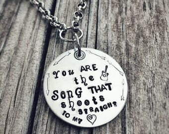 You are the Song that Shoots Straight to my Heart - Can be personalized
